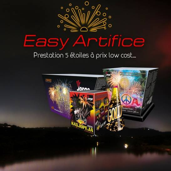 Easy Artifice, Prestation 5 étoiles à prix low cost...