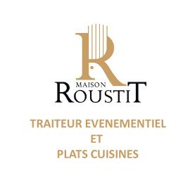 Maison Roustit, traiteur évenementiel et plats cuisinés