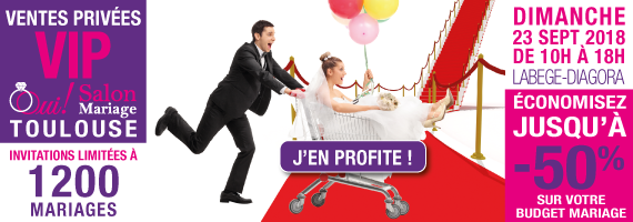 Ventes Privées VIP OUI ! Salon Mariage Toulouse