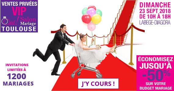 Ventes Privées VIP 2018 OUI! Salon Mariage Toulouse