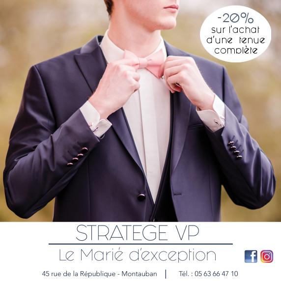 Stratege VP, costumes & accessoires de mariage, Offre Ventes Privées VIP 2018, Oui! Salon Mariage Toulouse