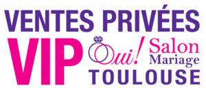Logo blanc Ventes Privées VIP 2018, Oui! Salon Mariage Toulouse