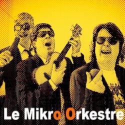 MR JORGE ET LE MIKRO ORKESTRE