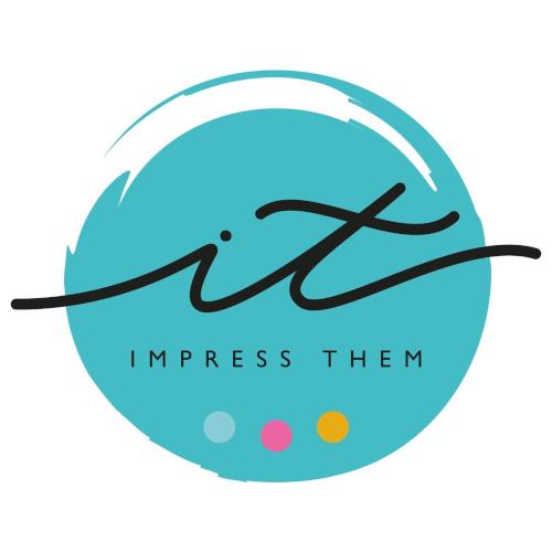 IMPRESS THEM
