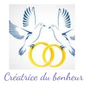 CRÉATRICE DU BONHEUR